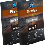 Physics Lesson Note SS2